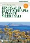 Dizionario di fitoterapia e piante medicinali  Enrica Campanini   Tecniche Nuove
