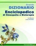 Grande Dizionario Enciclopedico di Omeopatia e Bioterapia  Ivo Bianchi Louis Pommier  Nuova Ipsa Editore
