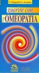 Guarire con l'Omeopatia  David Andrews   M.I.R. Edizioni