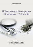 Il Trattamento Omeopatico di Influenza e Polmonite (Copertina rovinata)  Douglas Borland   Salus Infirmorum