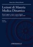 Lezioni di Materia Medica Dinamica (Primo Volume) (Copertina rovinata)  Bruno Zucca Monica Delucchi  Salus Infirmorum