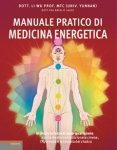 Manuale pratico di Medicina Energetica  Li Wu   Lswr