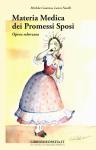 Materia Medica dei Promessi Sposi  Michela Casanica Laura Naselli  Salus Infirmorum