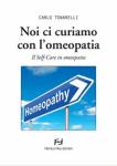 Noi ci curiamo con l'omeopatia  Carlo Tonarelli   Fratelli Frilli Editori