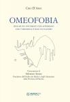 Omeofobia. Analisi dei documenti che affermano che l'omeopatia è solo un placebo  Ciro D'Arpa   Nuova Ipsa Editore