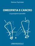 Omeopatia e Cancro. La guarigione è possibile  Dietmar Payrhuber   Salus Infirmorum