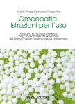 Omeopatia: Istruzioni per l'uso  Mario Paolo Samuele Gozzelino   Om Edizioni
