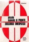 Piccolo Manuale di Pronto Soccorso Omeopatico  D. Shepherd   Palombi Editore