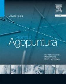 Atlante di Agopuntura  Claudia Focks   Edra