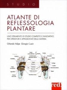 Atlante di reflessologia plantare  Orlando Volpe Giorgio Cusin  Red Edizioni