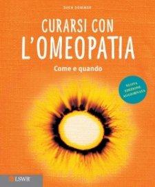 Curarsi con l'Omeopatia  Sven Sommer   Lswr