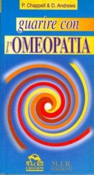 Guarire con l'Omeopatia  David Andrews   M.I.R. Edizioni