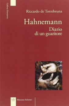 Hahnemann. Diario di un guaritore  Riccardo De Torrebruna