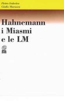 Hahnemann: I Miasmi e le LM  Pietro Federico Giulio Marasca  Nuova Ipsa Editore
