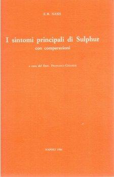 I sintomi principali di Sulphur  Eugene Beauharnais Nash