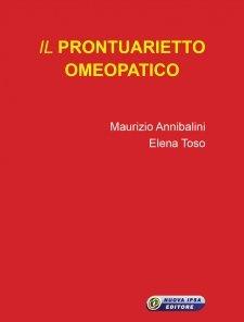 Il prontuarietto omeopatico  Maurizio Annibalini Elena Toso  Nuova Ipsa Editore