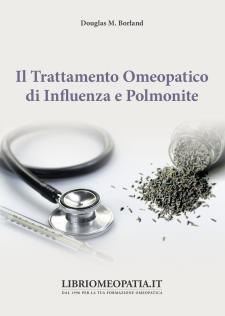 Il Trattamento Omeopatico di Influenza e Polmonite  Douglas Borland   Salus Infirmorum