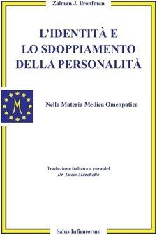 L'Identità e lo Sdoppiamento della Personalità (Copertina rovinata)  Zalman Bronfman   Salus Infirmorum