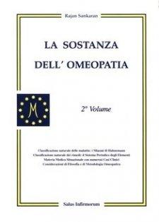La Sostanza dell'Omeopatia (Copertina rovinata)  Rajan Sankaran   Salus Infirmorum