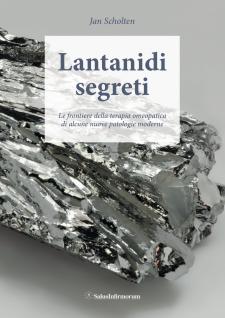 Lantanidi Segreti (Copertina rovinata)  Jan Scholten   Salus Infirmorum
