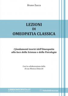 Lezioni di Omeopatia Classica (Copertina rovinata)  Bruno Zucca   Salus Infirmorum
