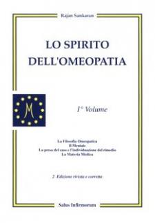 Lo Spirito dell'Omeopatia (Copertina rovinata)  Rajan Sankaran   Salus Infirmorum