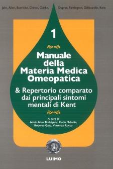 Manuale della Materia Medica Omeopatica - I volume  Alma Rodriguez Carlo Melodia Vincenzo Rocco Luimo
