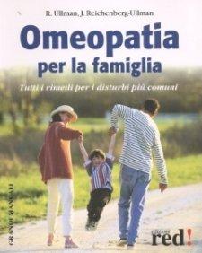 Omeopatia per la Famiglia  Robert Ullman Judith Reichenberg Ullman  Red Edizioni