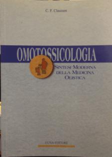 Omotossicologia. Sintesi Moderna della Medicina Olistica  C. F. Claussen   Guna Editore