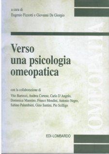 Verso una psicologia omeopatica  Eugenio Fizzotti Giovanni De Giorgio  Edi-Lombardo